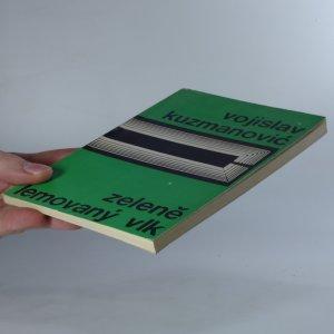 antikvární kniha Zeleně lemovaný vlk, 1967