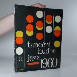 náhled knihy - Taneční hudba a jazz. Sborník statí a příspěvků k otázkám jazzu a moderní taneční hudby. 1960.