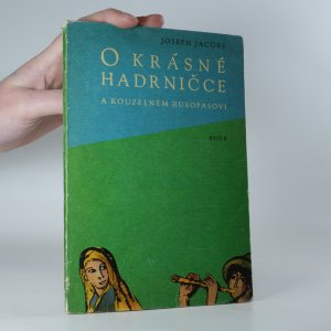 náhled knihy - O krásné Hadrničce a kouzelném Husopasovi