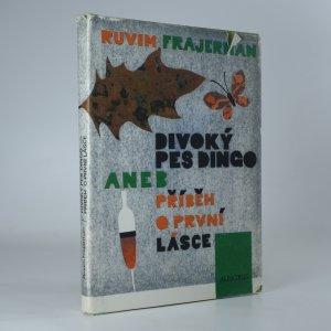 náhled knihy - Divoký pes dingo, aneb, příběh o první lásce