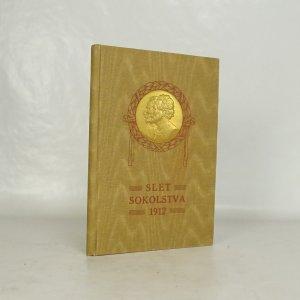 náhled knihy - Slet sokolstva 1912
