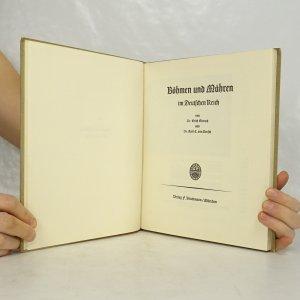 antikvární kniha Böhmen und Mähren im Deutschen Reich, neuveden