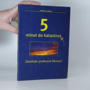 náhled knihy - 5 minut do katastrofy... Zavolejte profesora Němce!