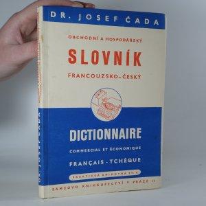 náhled knihy - Slovník obchodní a hospodářský francouzsko-český. Dictionnaire commercial et économique français-tchèque.