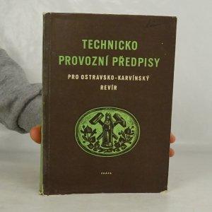 náhled knihy - Knižnice ochrany a bezpečnosti práce, svazek 49. Technickoprovozní předpisy pro ostravsko-karvínský revír