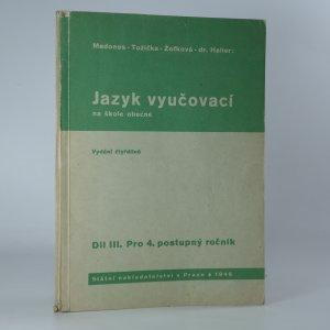 náhled knihy - Jazyk vyučovací na škole obecné. Díl III. pro 4. postupný ročník.