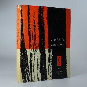 náhled knihy - Z tvé číše, Ameriko