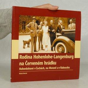 náhled knihy - Rodina Hohenlohe-Langenburg na Červeném hrádku