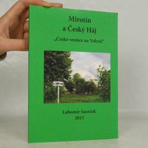 náhled knihy - Mirotín a Český Háj, České vesnice na Volyni (podpis)