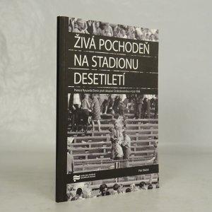 náhled knihy - Živá pochodeň na Stadionu Desetiletí
