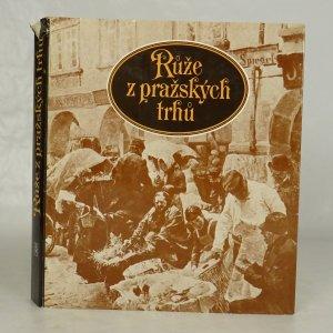 náhled knihy - Růže z pražských trhů