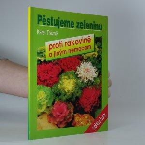 náhled knihy - Pěstujeme zeleninu proti rakovině a jiným nemocem