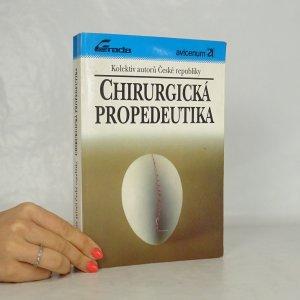 náhled knihy - Chirurgická propedeutika. Učebnice pro lékařské fakulty.