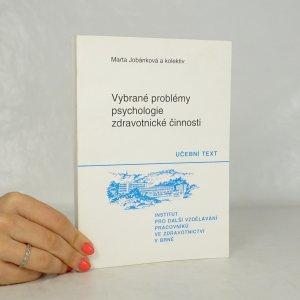 náhled knihy - Vybrané problémy psychologie zdravotnické činnosti