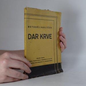 náhled knihy - Dar krve. Román (podpis)