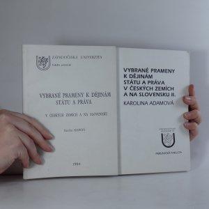 náhled knihy - Vybrané prameny k dějinám státu a práva v českých zemích a na Slovensku. Díl I. a II.