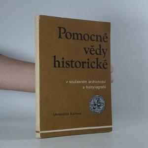 náhled knihy - Pomocné vědy historické v současném archivnictví a historiografii