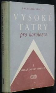 náhled knihy - Vysoké Tatry pro horolezce. Kriváň - Poľský hrebeň - 1. díl