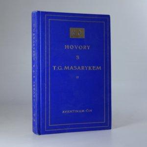 náhled knihy - Hovory s T. G. Masarykem II. Život a práce
