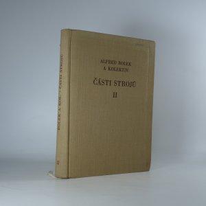 náhled knihy - Části strojů Díl 2, Převody a převodová ústrojí