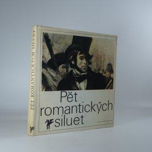 náhled knihy - Pět romantických siluet : poezie francouzského romantismu