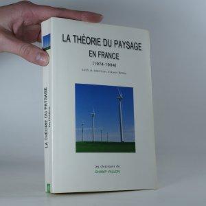 náhled knihy - La théorie du paysage en France