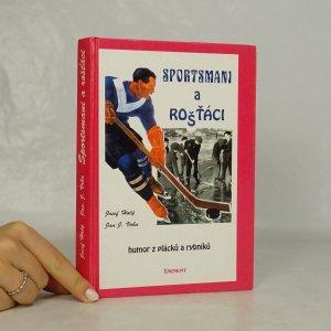 náhled knihy - Sportsmani a rošťáci. Humor z plácků a rybníků.