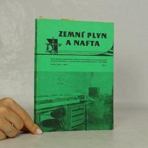 náhled knihy - Zemný plyn a nafta. Technicko-ekonomický bulletin zaměstnanců Naftového a plynárenského průmyslu, koncern Bratislava a koncernových podniků MND Hodonín a Nafta Gbely. Ročník XXVIII (1983). Číslo 1.