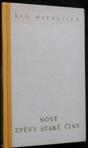 náhled knihy - Nové zpěvy staré Číny : [parafráze čínské poesie]