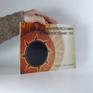 náhled knihy - La alfareira precolombina de la region de Coquimbo - Chile (Keramika oblasti Coquimbo - Chile)