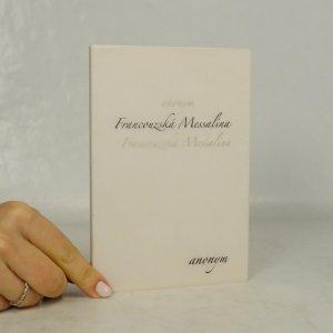 náhled knihy - Francouzská Messalina aneb Noci vévodkyně de Polignac