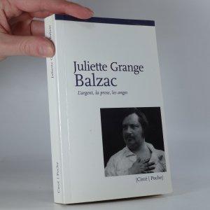 náhled knihy - Balzac : L'argent, la prose, les anges