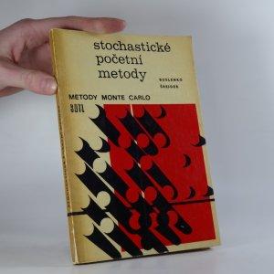 náhled knihy - Stochastické početní metody. Metody Monte Carlo