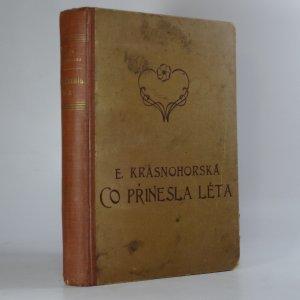 náhled knihy - Co přinesla léta : druhá kniha vzpomínek svazek I.