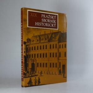 náhled knihy - Pražský sborník historický XIX.