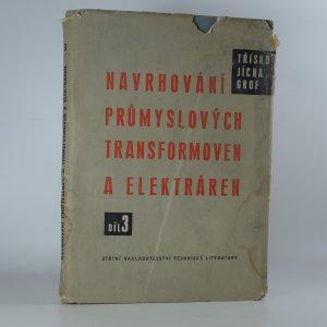 náhled knihy - Navrhování průmyslových transformoven a elektráren. 3. díl