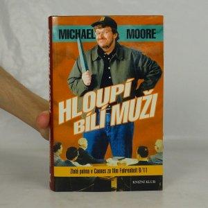 náhled knihy - Hloupí bílí muži