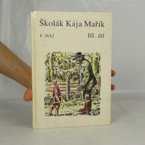 náhled knihy - Školák Kája Mařík. 3. díl