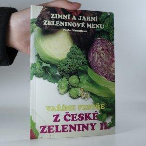 náhled knihy - Vaříme pestře z české zeleniny II. Zimní a jarní zeleninové menu.