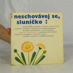 náhled knihy - Neschovávej se, sluníčko!