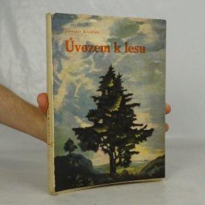 náhled knihy - Úvozem k lesu