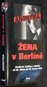 náhled knihy - Žena v Berlíně : deníkové zápisky z období od 20. dubna do 22. června 1945