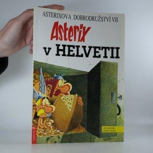 náhled knihy - Asterix v Helvetii (Asterixova dobrodružství VII)