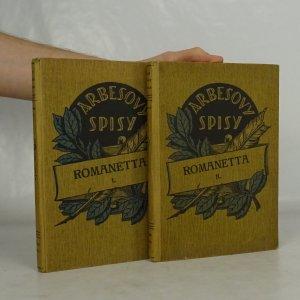 náhled knihy - 2x Romanetta, Arbesovy spisy (díl 1, svazek 1 a díl 2, svazek 3)