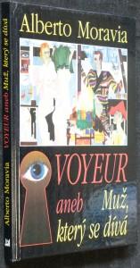 náhled knihy - Voyeur, aneb, Muž, který se dívá