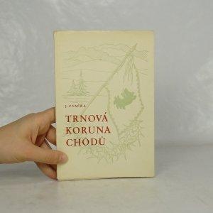 náhled knihy - Trnová koruna Chodů