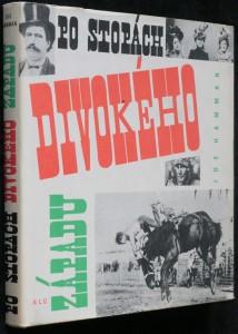 náhled knihy - Po stopách Divokého západu