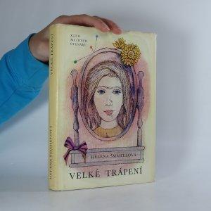 náhled knihy - Velké trápení