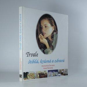 náhled knihy - Trvale štíhlá, krásná a zdravá