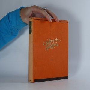 náhled knihy - Delacroix. román malíře-hrdiny